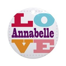 I Love Annabelle Round Ornament