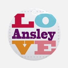 I Love Ansley Round Ornament