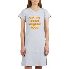 Ask me about Laughter Yoga Women's Nightshirt