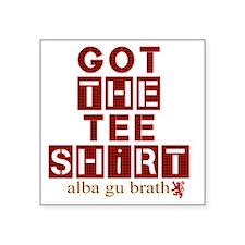 "Got the red tartan alba gu  Square Sticker 3"" x 3"""