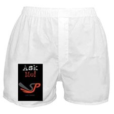 Ask me! Boxer Shorts