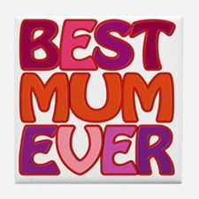 Best Mum Ever - fabspark colorful 3D  Tile Coaster