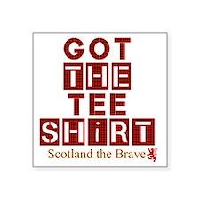"Got the red tartan scotland Square Sticker 3"" x 3"""