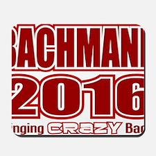 Bachmann President 2016 Crazy Back Mousepad