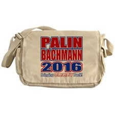 Bachmann Palin President 2016 Crazy  Messenger Bag