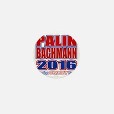 Bachmann Palin President 2016 Crazy Ba Mini Button