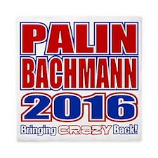 Bachmann Palin President 2016 Crazy Ba Queen Duvet
