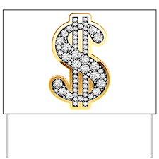 Gold Dollar Rich Yard Sign
