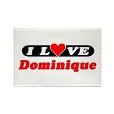 I Love Dominique Rectangle Magnet