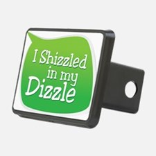 I Shizzled in my Dizzle Hitch Cover