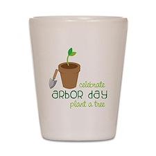 Arbor Day Shot Glass