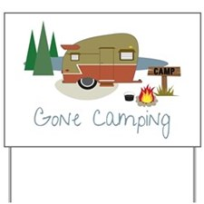 Gone Camping Yard Sign