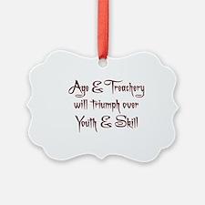 Age  Treachery Ornament