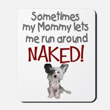 Naked Chinese Crested Mousepad