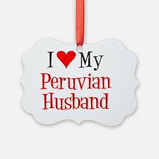 Love My Peruvian Husband Ornament
