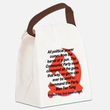 ALL POLITICAL POWER COMES FROM TH Canvas Lunch Bag