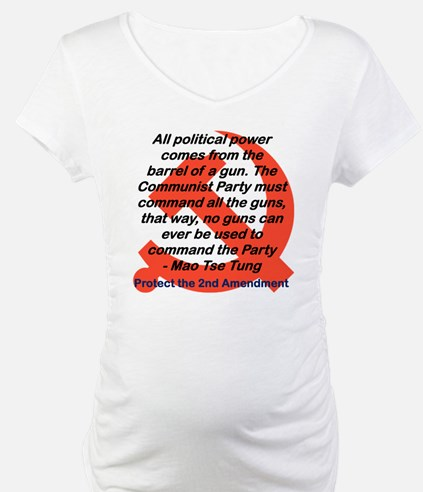ALL POLITICAL POWER COMES FROM T Shirt