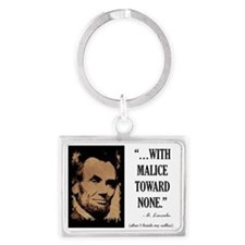 With malice toward none Landscape Keychain