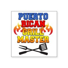 "Puerto Rican Grill Master A Square Sticker 3"" x 3"""