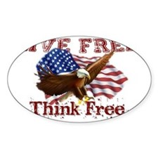 Live Free Think Free Stickers