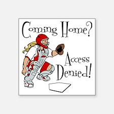 """Access Denied Square Sticker 3"""" x 3"""""""
