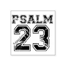 "Psalms 23 Square Sticker 3"" x 3"""