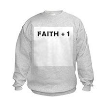 Faith +1 Sweatshirt