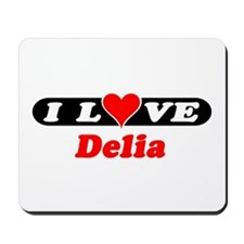 I Love Delia Mousepad