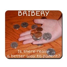 Bribery Mousepad