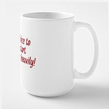 my advice Large Mug