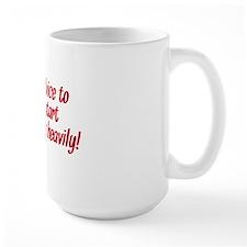 my advice Mug