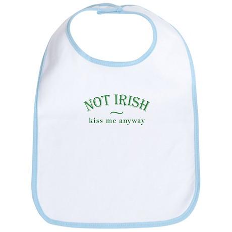 Not Irish Kiss Me Anyway Bib