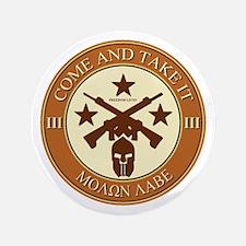 """Come and Take It (Orange/Beige Round) 3.5"""" Button"""