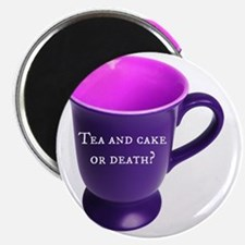 Tea and cake or death? Magnet