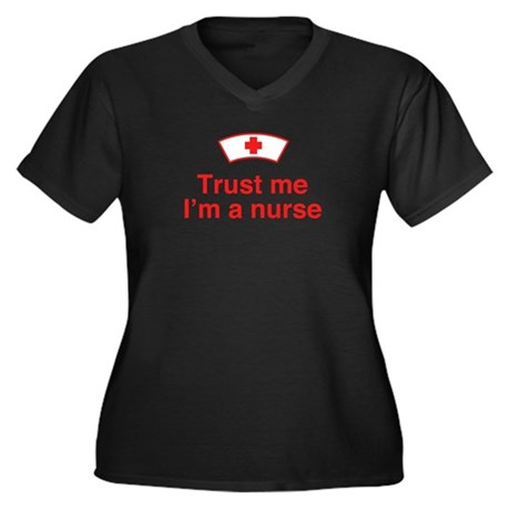 Trust Me I'm a Nurse Women's Plus Size V-Neck Dark