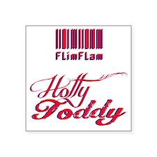 "Flim Flam hotty toddy Square Sticker 3"" x 3"""