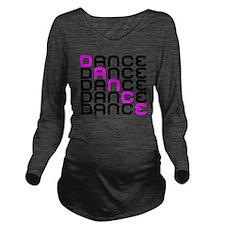 Dance Long Sleeve Maternity T-Shirt