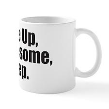 Wake Up Awesome Mug