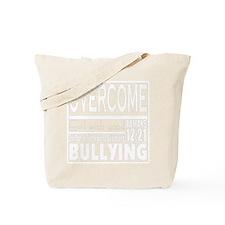 Overcome Bullying White Tote Bag