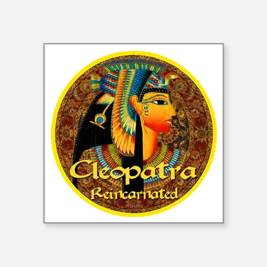 """Cleopatra Reincarnated Pers Square Sticker 3"""" x 3"""""""