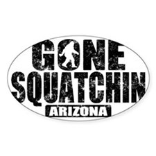 Gone Squatchin *Arizona - State Edi Decal