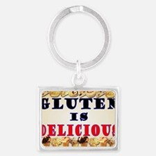 Gluten is Delicious Landscape Keychain