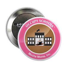 """Occupy Schools 2.25"""" Button"""
