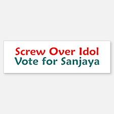 Screw Over Idol Bumper Bumper Bumper Sticker