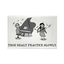 Thou Shalt Practice Slowly Rectangle Magnet