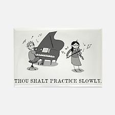 Thou Shalt Practice Slowly Rectangle Magnet