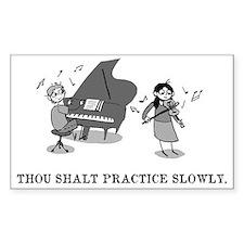 Thou Shalt Practice Slowly Decal