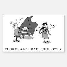 Thou Shalt Practice Slowly Sticker (Rectangle)