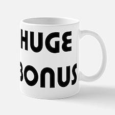 Huge Bonus Mug
