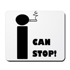 I CAN STOP SMOKING! Mousepad